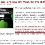 Scammers tell guy hard drive has virus, bill for $6 million