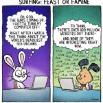 Web surfing: feast or famine [cartoon]