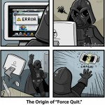 Star Wars cartoon:  The Origin of Mac OS X's Force Quit