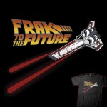Frak to the Future T-Shirt [pic]