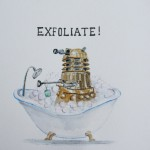 This Dalek Wants to Exfoliate Rather Than Exterminate [pic]