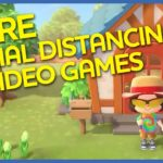More Social Distancing in Video Games