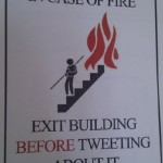In Case of Fire, Tweet Later [pic]