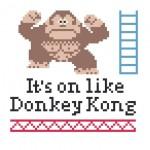 It's On Like Donkey Kong Cross Stitch Pattern [pic]