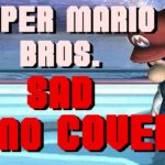 Super Mario Bros Theme Slowed Down is Beautiful and Depressing